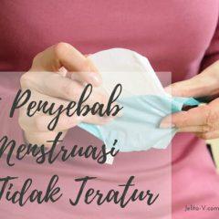 5 Penyebab Menstruasi Tidak Teratur, Jelita V